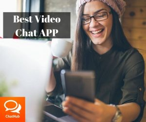 Best Video Chat APP Chathub