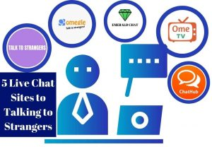 5 Live Chat Sites to Talking to Strangers